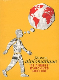 Le Monde Diplomatique - Le Monde diplomatique - 43 années d'archives (1968-2010). 1 Cédérom