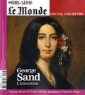 Louis Dreyfus - Le Monde Hors-série, juillet  : Une vie, une oeuvre - George Sand.