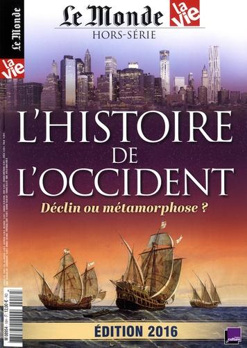 Jean-Pierre Denis - Le Monde Hors-série : L'histoire de l'occident - Déclin ou métamorphose ?.