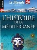 Chantal Cabé - Le Monde Hors-série La Vie N° : L'histoire de la Méditerranée.