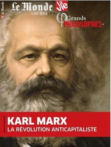 Chantal Cabé - Le Monde Hors-série La Vie N° : Karl Marx. La révolution anticapitaliste.