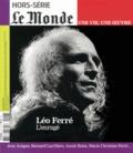 Yann Plougastel - Le Monde Hors-série : Léo Ferré, l'enragé.
