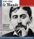 Jean-Paul Enthoven et Raphaël Enthoven - Le Monde Hors-série : Marcel Proust - A l'ombre de l'imaginaire.