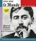 Jean-Paul Enthoven et Raphaël Enthoven - Le Monde Hors-série : Marcel Proust - A l'ombre de l'maginaire.