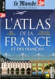Jean-Pierre Denis et Vincent Giret - Le Monde Hors-série N° 12 : L'atlas de la France et des Français.