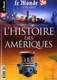 Chantal Cabé - Le Monde Hors-série N° 24, av : L'Histoire des Amériques.