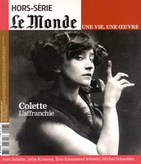 Louis Dreyfus - Le Monde Hors-série N° 27 : Colette - L'affranchie.