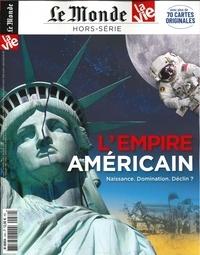 Chantal Cabé - Le Monde Hors-série N° 30, oc : L'empire américain - Naissance. Domination. Déclin ?.