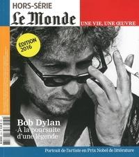 Vincent Giret - Le Monde Hors-série N° 32 : Bob Dylan, à la poursuite d'une légende.