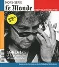 Vincent Giret - Le Monde Hors-série N° 32 : Bob Dylan - A la poursuite d'une légende.