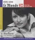 Louis Dreyfus et Michel Sfeir - Le Monde Hors-série N° 36, Oc : Barbara - Une femme qui chante.