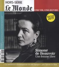 Michel Lefebvre-Peña - Le Monde Hors-série N° 40, fé : Simone de Beauvoir - Une femme libre.