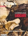 Claudine Carroué - Le Monde Hors-série N° 55, ma : Lascaux.