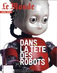 Alain Abellard - Le Monde Hors-série N° 60 : Dans la tête des robots.