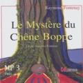 Raymond Fontenay - Le mystère du chêne Boppe. 1 CD audio MP3