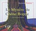 Raymond Fontenay - Le mystère du chêne Boppe. 6 CD audio
