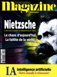 Nicolas Domenach - Le Nouveau Magazine Littéraire N° 16, avril 2019 : Nietzsche : le chaos d'aujourd'hui.
