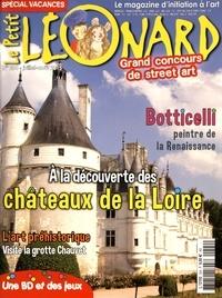 Jeanne Faton-Boyancé - Le Petit Léonard N°204, juillet-août  : A la découverte des châteaux de la Loire.