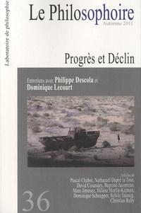 Vincent Citot - Le Philosophoire N° 36, automne 2011 : Progrès et déclin - Entretiens avec Philippe Descola et Dominique Lecourt.