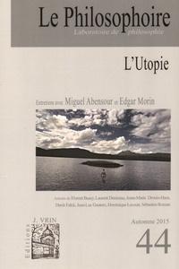 Vincent Citot - Le Philosophoire N° 44, Automne 2015 : L'Utopie.