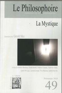 Collectif - Le Philosophoire N° 49, Printemps 201 : La mystique.