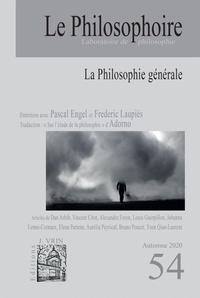 Philosophoire (Le) - Le Philosophoire N° 54 : La philosophie générale.