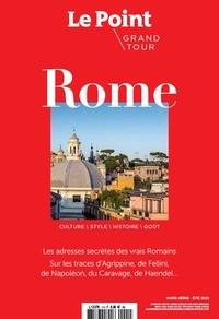 Gilles Denis - Le Point hors-série Grand Tour N° 1, été : Rome.
