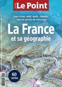 Le Point - Le Point hors-série  : La France et sa géographie.