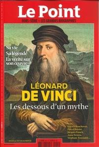 Catherine Golliau - Le Point hors-série - Les grandes biographies N° 26, octobre-novem : Léonard de Vinci - Les dessous du mythe.