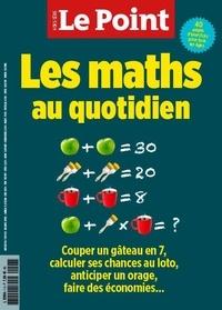Le Point - Le Point hors-série  : Les maths au quotidien.