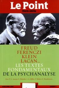 Catherine Golliau - Le Point hors-série N° 7, mars-avril 201 : Les textes fondamentaux de la psychanalyse.