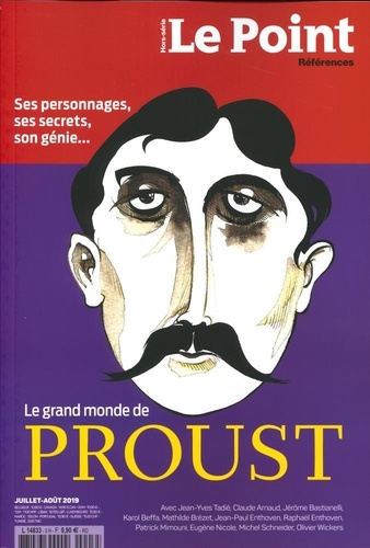 Catherine Golliau - Le Point hors-série - Références N° 3, juillet-août 2 : Le grand monde de Proust.