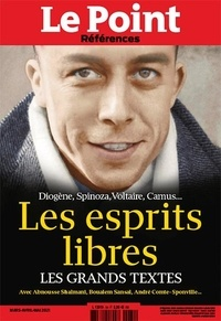 Catherine Golliau et Etienne Gernelle - Le Point hors-série - Références N° 84, mars, avril,  : Les esprits libres - Les grands textes.