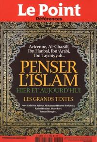 Catherine Golliau - Le Point hors-série - Références N° 60, Novembre-déce : Penser l'islam hier et aujourd'hui.