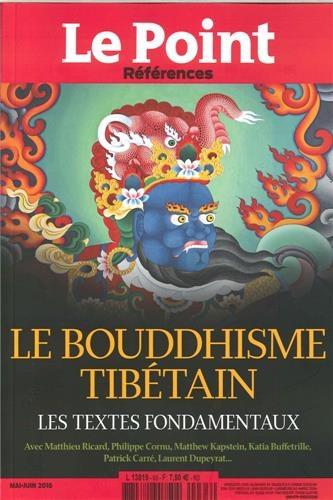 Le Point - Le Point hors-série - Références N° 63, mai-juin 2016 : Le boudhisme tibétain - Les textes fondamentaux.