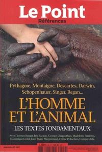 Catherine Golliau - Le Point hors-série - Références N° 69, juin-juillet  : L'homme et l'animal - Les textes fondamentaux.