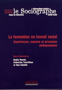 Nadia Veyrié et Catherine Tourrilhes - Le sociographe Hors-série N° 11 : La formation en travail social - Expériences, espaces et processus pédagogiques.