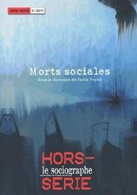 Nadia Veyrié - Le sociographe Hors-série N° 4, Jui : Morts sociales.