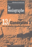 Bertrand Gaudel et  Collectif - Le sociographe N° 13 Janvier 2004 : Clandestins ?.