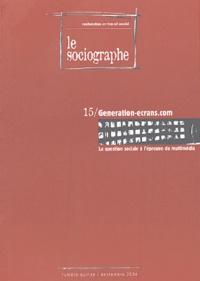 Marc Trigueros et Agnès Pécolo - Le sociographe N° 15 Septembre 2004 : Generation-ecran.com.