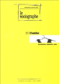 Gérald Dudoit - Le sociographe N° 17, Mai 2005 : S'habiller - Socialisation, médiation, corps.