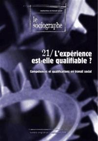 Champ Social - Le sociographe N°19 : L'expérience est-elle qualifiable ? - Compétences et qualifications en travail social.