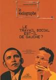 Stéphane Rullac - Le sociographe N° 30 : Le travail social est-il de gauche ?.