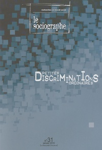 Ahmed Nordine Touil - Le sociographe N° 31, Janvier 2010 : Petites discriminations ordinaires.