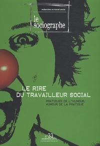 Didier Morel - Le sociographe N° 33, septembre 201 : Le rire du travailleur social - Pratiques de l'humour, humour de la pratique.