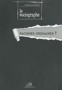Ahmed Nordine Touil - Le sociographe N° 34, Janvier 2011 : Racismes ordinaires ?.