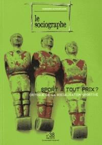 Catherine Tourrilhes - Le sociographe N° 38, Mai 2012 : Sport à tout prix ? - Critique de la socialisation sportive.