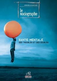 Didier Morel - Le sociographe N° 42, Juin 2013 : Santé mentale - Des troubles et des doubles.