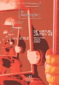 Nadia Veyrié - Le sociographe N° 43, Septembre 201 : De virtuel en virtuel.