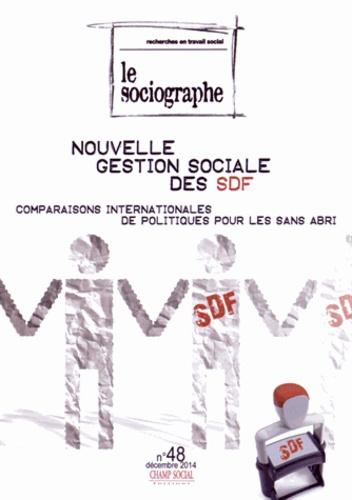 Anne-Françoise Dequiré et Stéphane Rullac - Le sociographe N° 48, Décembre 2014 : Nouvelle gestion sociale des SDF - Comparaisons internationales de politiques pour les sans abri.